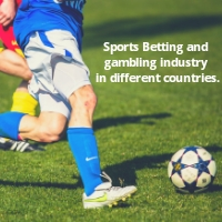 Sports Betting and gambling industry in different countries