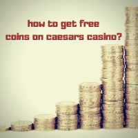 free coins on caesars casino